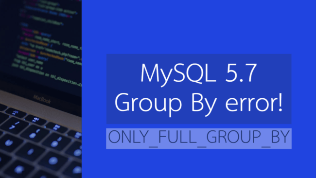 ONLY_FULL_GROUP_BY